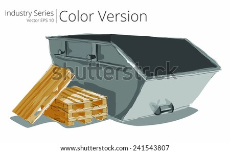 Industrial Skip. Vector illustration set of Skip and Pallets, Color Series. - stock vector