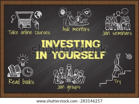 Info graphics on chalkboard about investing in yourself. - stock vector