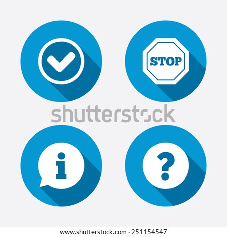 Information icons. Stop prohibition and question FAQ mark signs. Approved check mark symbol. Circle concept web buttons. Vector - stock vector