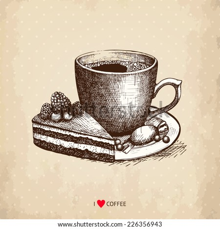 Ink hand drawn coffee cup with chocolate cake illustration on aged background. Vintage vector coffee illustration. I love coffee - stock vector