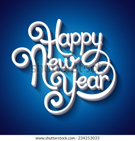 Inscription Happy New Year. Vector illustration - stock vector