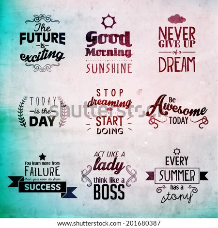 Inspirational and encouraging quote vector design - stock vector