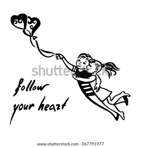 Inspirational quote about love. Follow your heart!Hand drawn sketchy Couple Flying with  balloon shaped heart,romantic illustration with couple in love.Teen couple flying on heart air balloons - stock vector