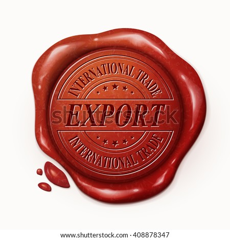 international trade export 3d illustration red wax seal over white background - stock vector