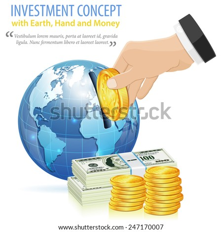 Investment Concept with Money, Hand and Earth, vector icon isolated on white - stock vector