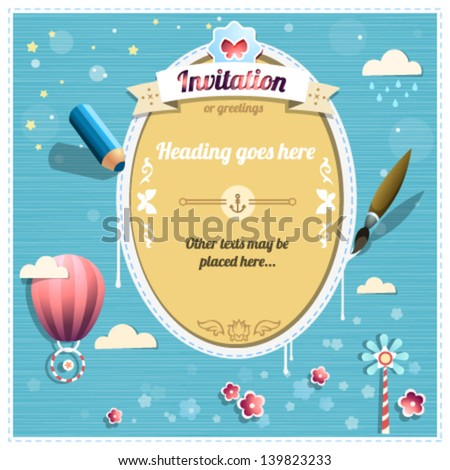Invitation or congratulation template for children and teenagers with pencil and brush, balloon, clouds, flowers - everything in vector. Dreaming frame in blue tones. - stock vector