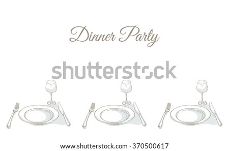 Invitation to a dinner party. Tableware for dinner party. Restaurant menu cover card. Dinnerware:  empty plate, wineglass, fork, knife. Kitchenware and cutlery hand dawn illustration. Sketch - stock vector