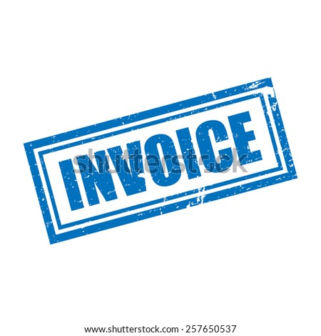 Invoice, Grunge Stamp, Vector illustration - stock vector
