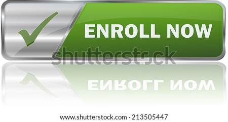 isolated realistic modern green 3D vector eps10 enroll now label sign - stock vector