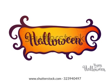 Isolated vector frame with lettering, Halloween theme - stock vector