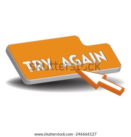 Isolated yellow button with the text try again written on the button - stock vector