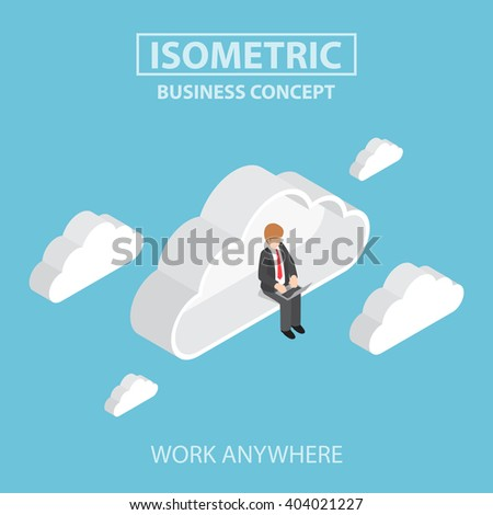 Isometric businessman sitting on cloud and working on laptop, success, freedom, cloud computing concept VECTOR, EPS10 - stock vector