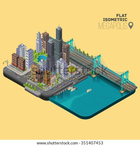 Isometric city,megapolis concept with office buildings,cafes,store,skyscraper,street,  bridge and river. - stock vector