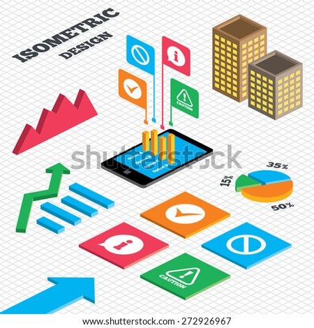 Isometric design. Graph and pie chart. Information icons. Stop prohibition and attention caution signs. Approved check mark symbol. Tall city buildings with windows. Vector - stock vector