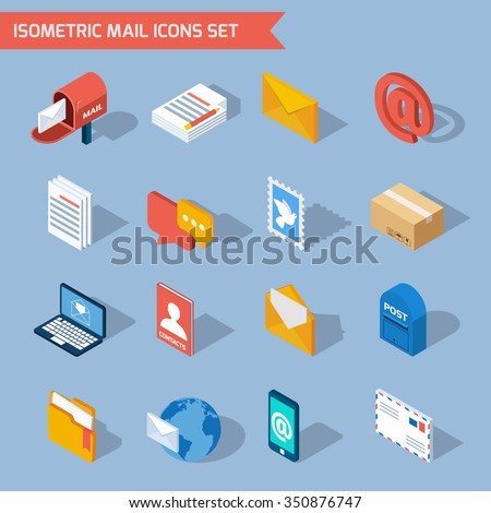 Isometric mail icons set with 3d mailbox email envelope isolated vector illustration - stock vector
