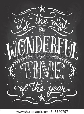 It's the most wonderful time of the year. Christmas and new year chalkboard printable - stock vector