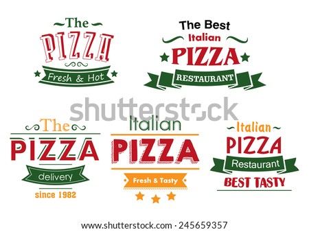 Italian pizza restaurant labels in combination of red, green and yellow colors with ribbon banners and text Fresh and Hot, Best Tasty and Delivery for pizza box and menu design - stock vector