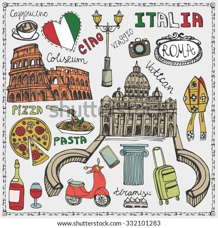 Italy famous Rome landmark,lettering,food set.Vintage Hand drawn doodle art sketchy.Italian Rome,travel,hello.Coliseum,Vatican,icon symbols.Travel background.Isolated colored Vector  - stock vector