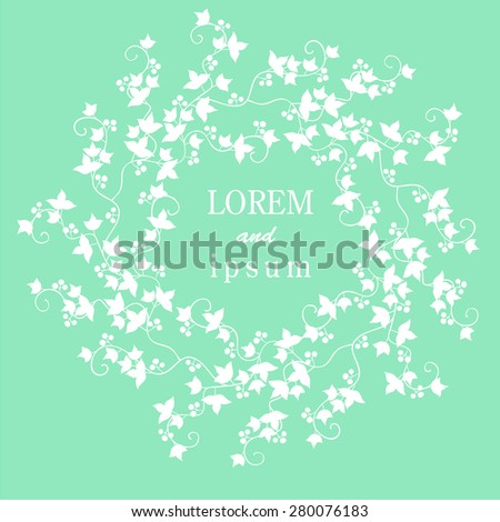 Ivy with berries trudging along the wall. Decorated like a frame, card, invitation. - stock vector