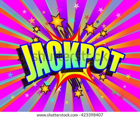 Jackpot word and stars on colorful exploding background - stock vector