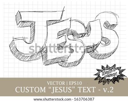 Jesus custom hand drawn religious art for Christian church group vector | EPS10 - stock vector