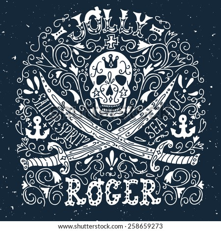 Jolly Roger. Hand drawn vintage label with a pirat skull and two swords. - stock vector
