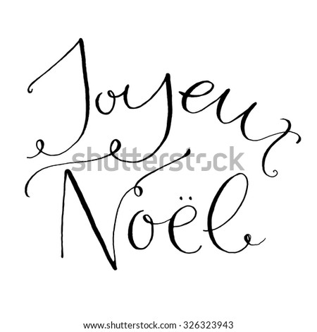Joyeux Noel - french phrase means Merry Christmas. Whimsical calligraphy - stock vector
