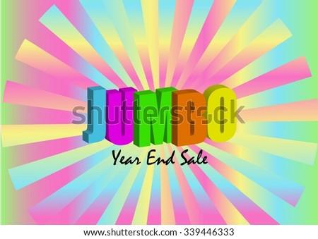 Jumbo Year End Sale poster vector - stock vector