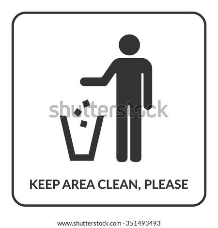 Keep clean icon. Do not litter sign. Silhouette of a man, throwing garbage in a bin, isolated on white background. No littering symbol in square. Public Information Icon. Stock vector illustration - stock vector
