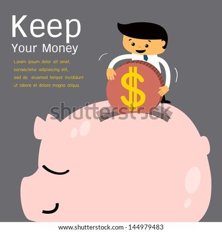 Keep money concept. Business man collecting money into piggy bank. Vector illustration. - stock vector