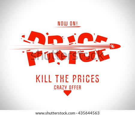 Kill the prices vector design - stock vector