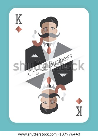 King of Business. Vintage style playing card with a picture of a old school businessman with monocle and smoking pipe Concept for real, successful businessmen. - stock vector