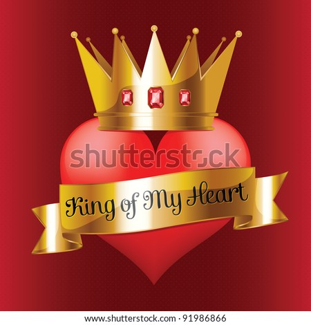 King of My Heart - stock vector