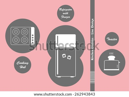 Kitchen Utilities in simple line art (Toaster, Refrigerator with Freezer and Cooking Hob) - stock vector