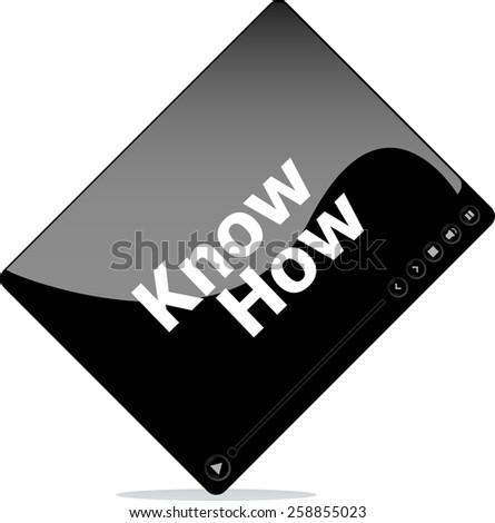 know how on media player interface - stock vector