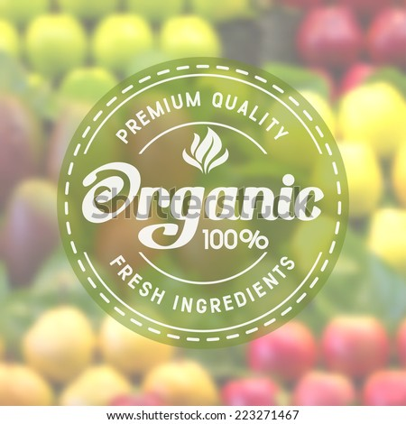 Label for organic healthy food on background with blurred effect - stock vector