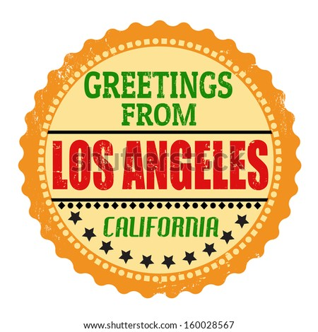Label or  rubber stamp with text Greetings from Los Angeles, vector illustration - stock vector