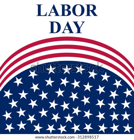 Labor Day in the US - stock vector