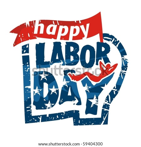 Labor day label - stock vector