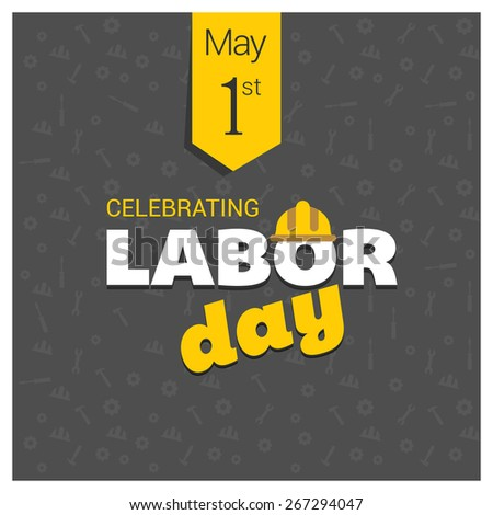 Labor Day logo Poster, banner, brochure or flyer design with stylish text 1st May Happy Labor Day on Green background with yellow and white typography creative artwork - stock vector