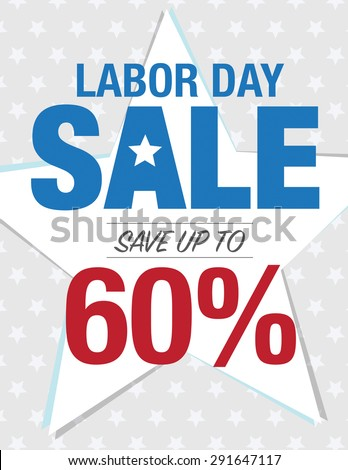 Labor Day Sale - Save up to sign with 60% - stock vector
