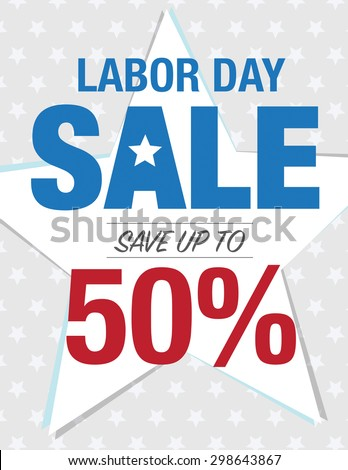 Labor Day Sale - Save up to sign with 50% - stock vector