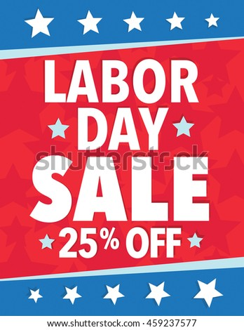 Labor Day Sale - Save up to sign with 25% - stock vector