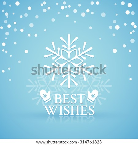Lacy snowflake on a blue snowfall background with best wishes for Christmas or New Year - stock vector