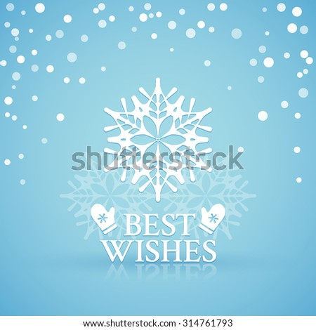 Lacy white snowflake on a blue snowfall background with best wishes for Christmas - stock vector