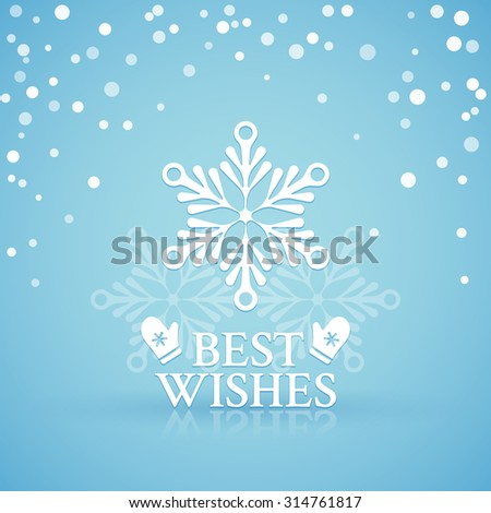 Lacy white snowflake on a blue snowfall background with mittens and best wishes for Christmas or New Year - stock vector