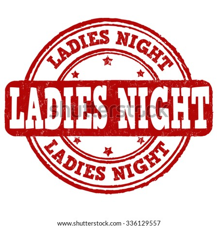 Ladies night grunge rubber stamp on white background, vector illustration - stock vector