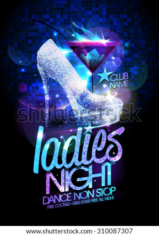 Ladies night poster illustration with high heeled diamond crystals shoes and burning cocktail. - stock vector