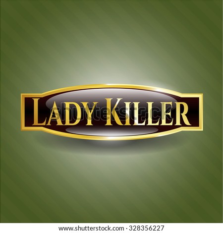 Lady Killer golden emblem or badge - stock vector