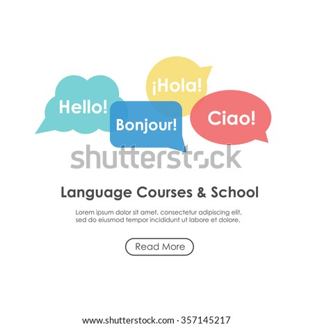 """Language school poster, banner, template with speech bubbles. Inscriptions """"Hello"""" in French, Italian and Spanish languages. Perfect for language course. - stock vector"""